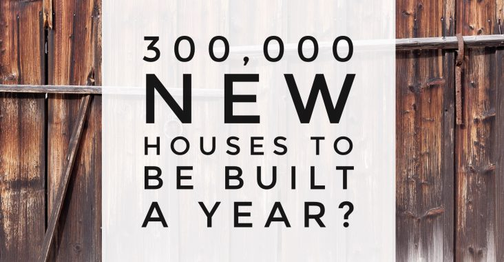 300,000 new houses to be built a year